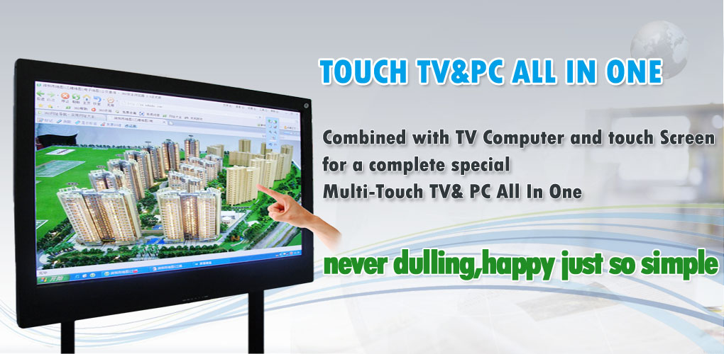 Touch TV&PC All In One